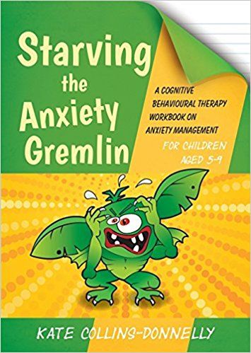 Starving the anxiety gremlin book for children