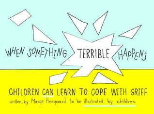 When something terrible happens book for children